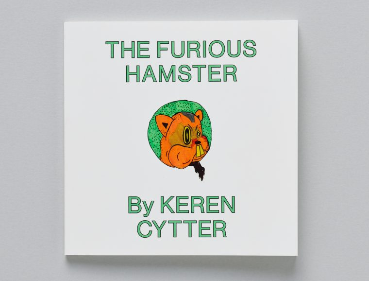 Keren Cytter, The Furious Hamster, coedition Pork Salad Press and CEC, 2018. © Sandra Pointet
